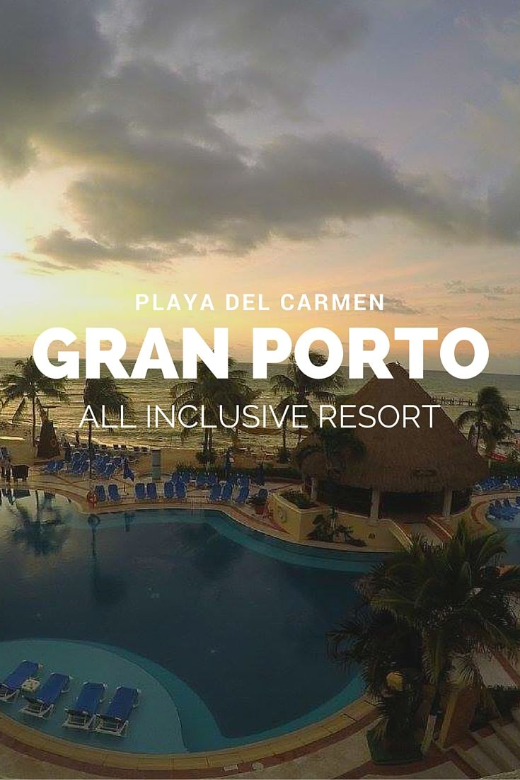 Relaxing at the Gran Porto Resort {Playa del Carmen, MX} — Expedition Jojo