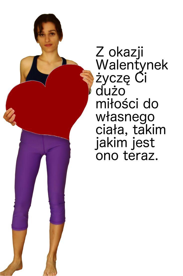 Walentynki :) Z okazji walentynek życzę Ci dużo miłości do własnego ciała, takim jakim jest ono teraz.