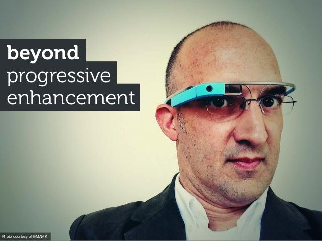 Beyond progressive-enhancement by yiibu via slideshare
