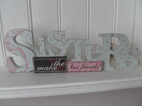 SISTERS MAKE THE BEST FRIENDS TABLE TOP SIGN CHIC N SHABBY WOODEN PLAQUE