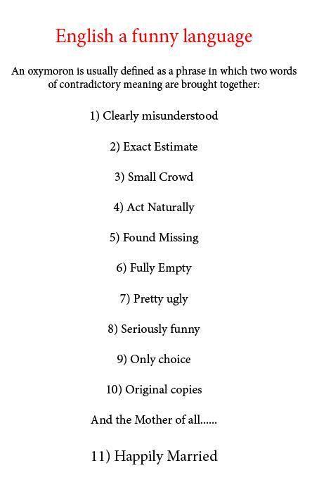 English a funny language.