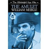 The Midnight Eye Files: The Amulet (Paperback)By William Meikle