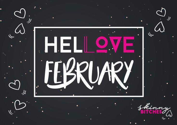 De azi incepe Luna Iubirii… Nu degeaba e cea mai scurta din an! 😈 #sb #skinnybitches #bitchiful #lovemonth #inspirationoftheday #february