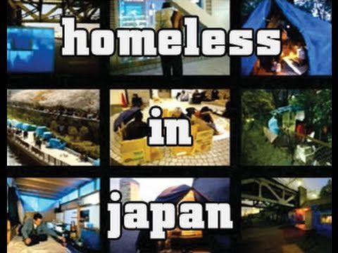 From camping out in the Park, to capsule hotels and cyber cafes, we dive into the weird and wonderful world of the homeless in Japan. Their cardboard houses ...