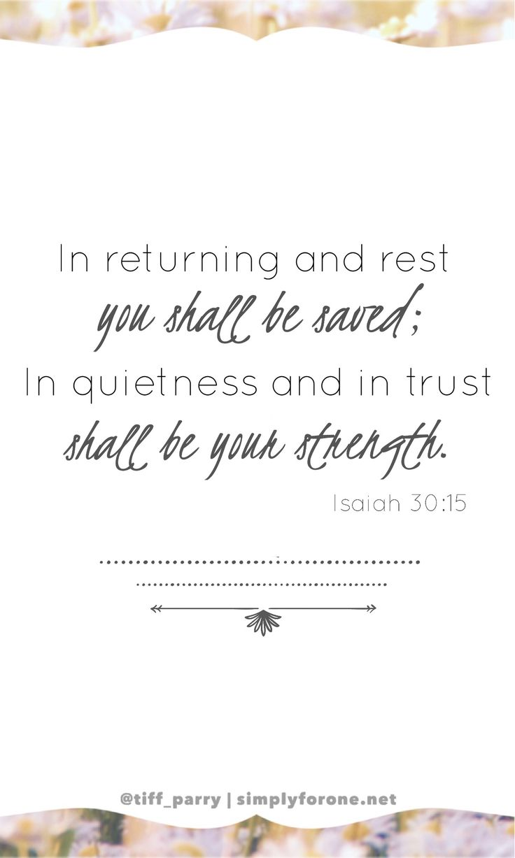 best ideas about isaiah bible scripture in returning and rest isaiah 30 15 faith strength christian hope