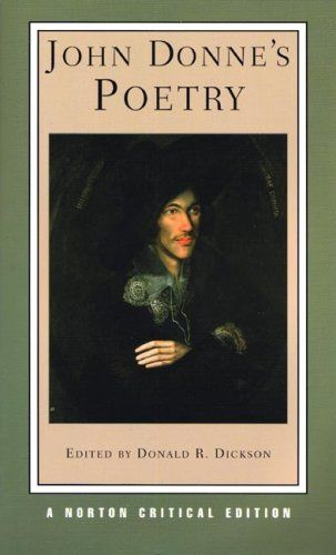 critical essays on john donne John donne, once kidnapped by the poets and critics of the twentieth century,  has been ransomed gradually over the last twenty or twenty-five years and is.