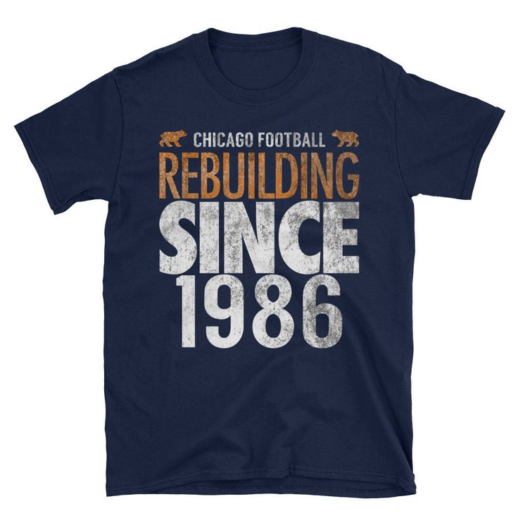 Excited to share the latest addition to my #etsy shop: CHICAGO Football Rebuilding Since 1986 Chicago Bears Distressed Unisex T-Shirt - Chicago Bears Gift - Funny Chicago Shirt #chicagobearsshirt #bears