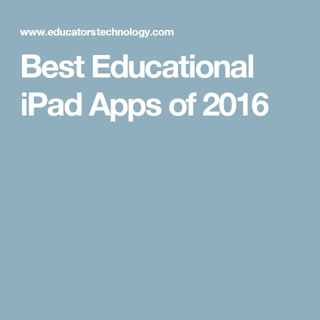 Best Educational iPad Apps of 2016