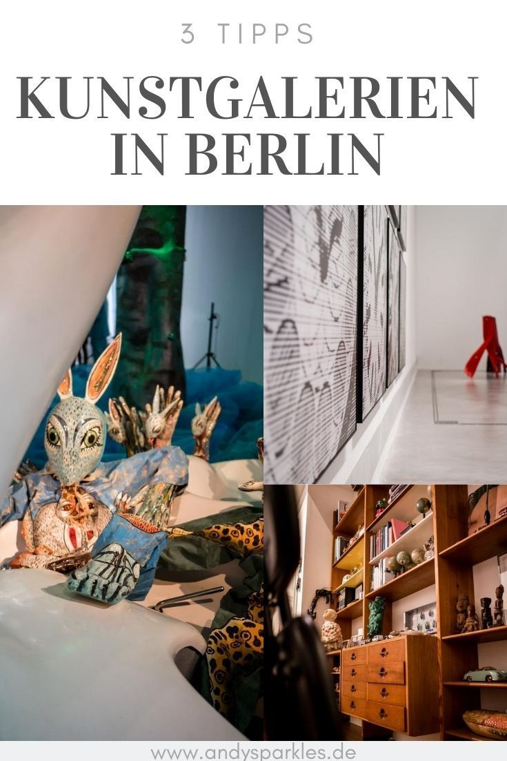 Besuche Diese 3 Kunstgalerien In Berlin Andysparkles De In 2020 Kunstgalerie Museum Fur Moderne Kunst Berlin