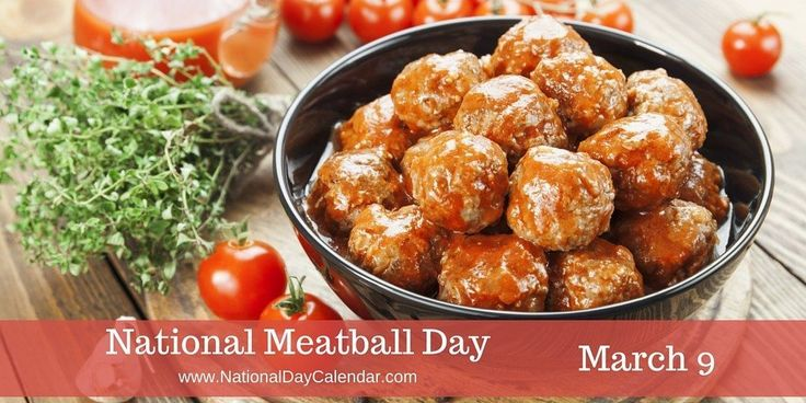 Heads up, it is #NationalMeatballDay and today requires celebration, yea for real.