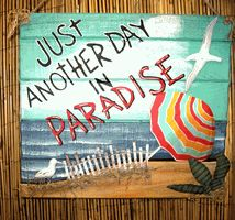 Rustic wood sign Another Day in Paradise