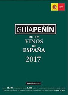 Guia Peñín de los vinos de España 2017. Els millors vins relació qualitat-preu.