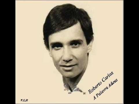 ▶ Roberto Carlos - A Palavra Adeus - 1970 - YouTube