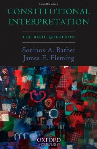 Constitutional Interpretation: The Basic Questions by Sotirios A. Barber. Save 12 Off!. $28.47. Author: Sotirios A. Barber. Publication: July 5, 2007. Publisher: Oxford University Press, USA (July 5, 2007)