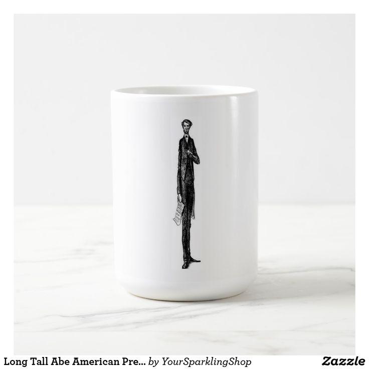 Long Tall #Abe American President Abraham #Lincoln Coffee #Mug