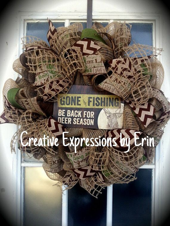 Check out this item in my Etsy shop https://www.etsy.com/listing/236655046/fishing-wreath-gone-fishing-hunting