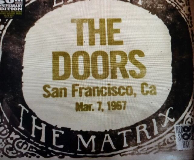 The Doors San Francisco, Ca Mar. 7 1967 The Matrix #thedoors #rsd #recordstoreday2017