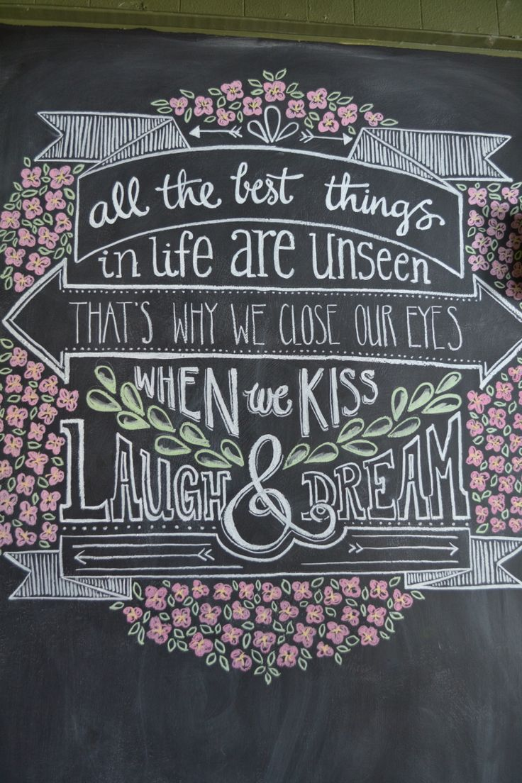 The latest blackboard design! Such a sweet saying.