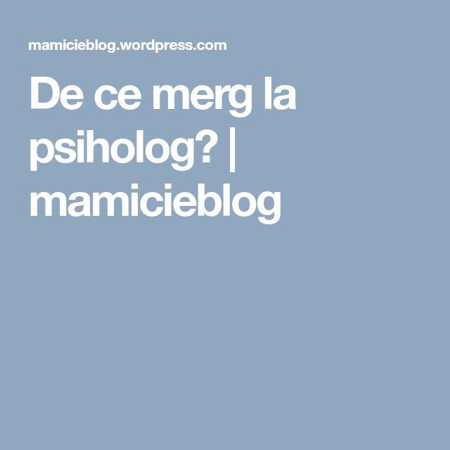 De ce merg la psiholog? | mamicieblog