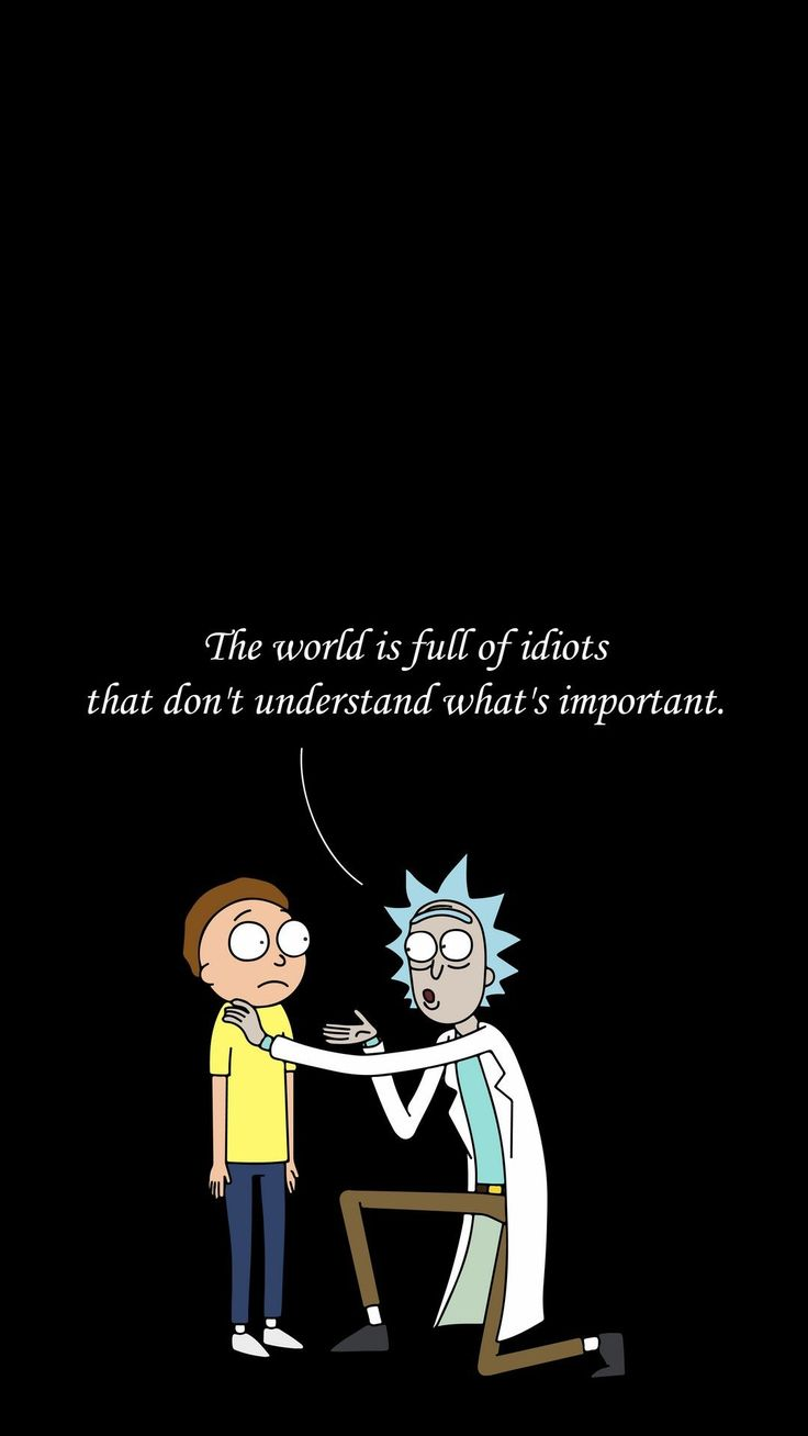 Quotes Wallpaper Rick And Morty iPhone