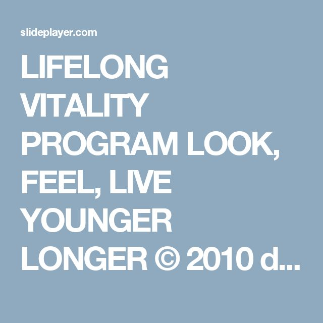 LIFELONG VITALITY PROGRAM LOOK, FEEL, LIVE YOUNGER LONGER © 2010 dōTERRA International, LLC Marty Harger – Licensed Massage Therapist & Wellness Center. -  ppt download