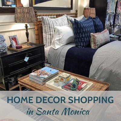 Home Decor Shopping Santa Monica Los Angeles Where To Shop In LA For