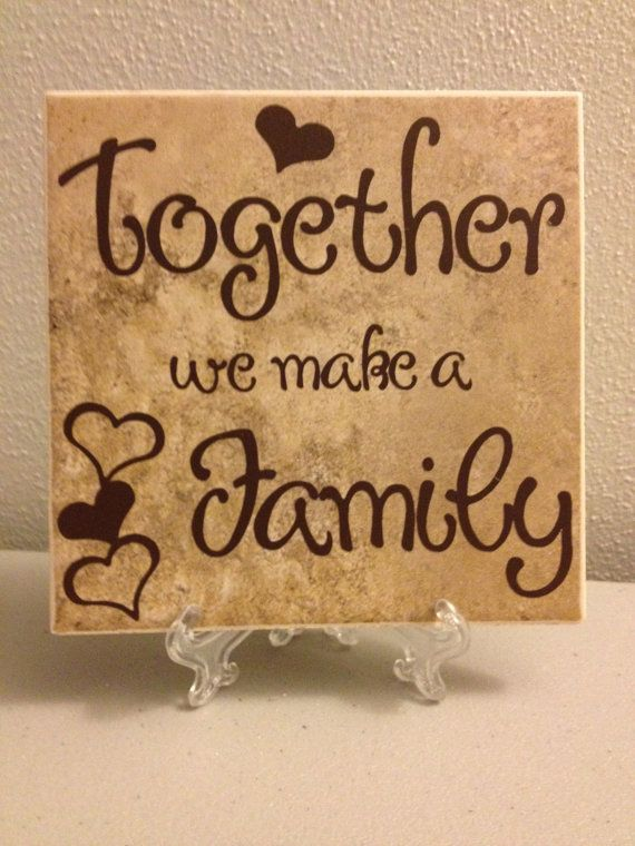 "Brown Vinyl Lettering ""Together we make a Family"" on Ceramic Tile 6""x6"" (Customizable) on Etsy, $12.00"