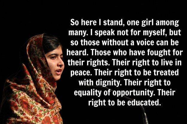 12 Powerful And Inspiring Quotes From Malala Yousafzai in honor of her becoming the youngest Nobel Peace Prize winner in history! This girl is amazing.