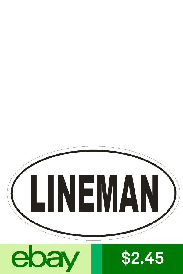 LINEMAN Oval Bumper Sticker or Helmet Sticker D1741 Euro Oval