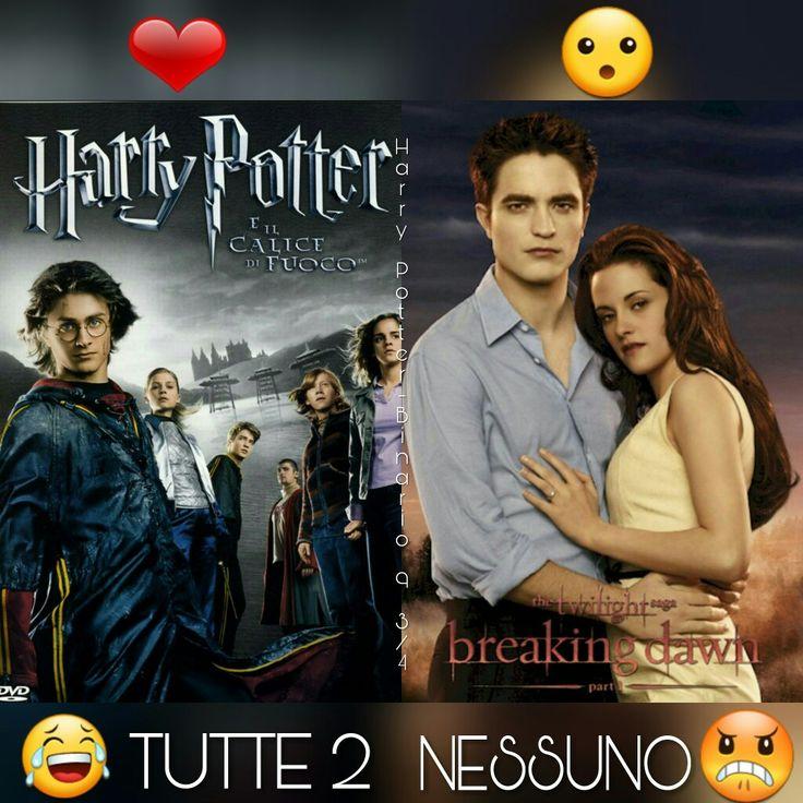 #Sondaggio #HarryPotter & #Twilight ⚡  Vi anticipo niente insulti in più io ho visionato questa saga non è male quindi a voi la scelta ⚡  ❤ Harry Potter e il calice di fuoco  😮 Breaking Dawn  😂 TUTTE 2  😠 NESSUNO   ⚡Hermione⚡