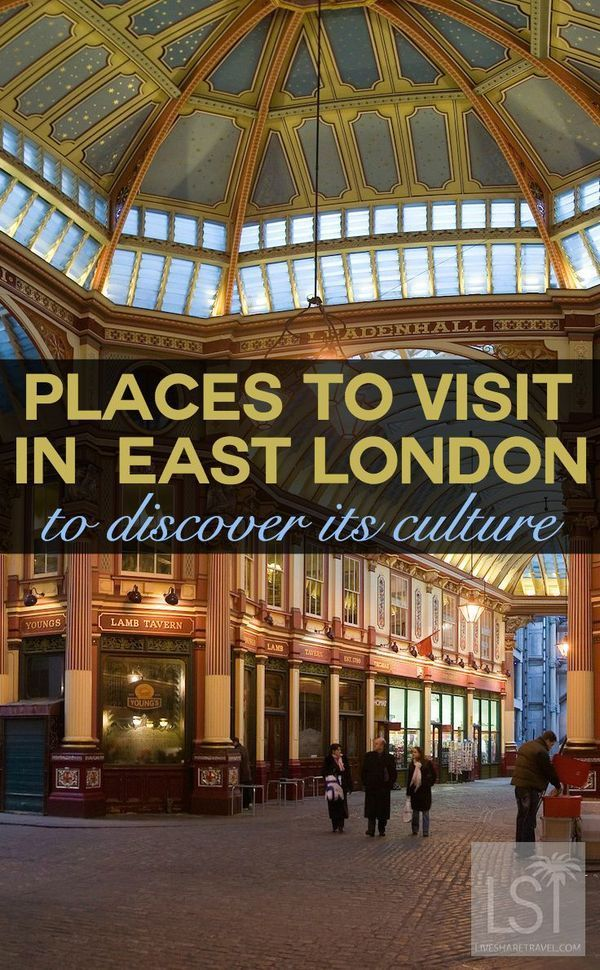 Travel for culture with our guide to places to visit in London. The best places to go for culture in east London, from Stratford to Hoxton, Bankside to the City, here's our comprehensive guide on culture in London taking in museums, popular attractions like the Tower of London, Shakespeare's Globe Theatre and Tate Modern art gallery to Bansky & hipster favourites Boxpark and Spitalfields in Shoreditch plus the Olympic Park, in Stratford. Photo of Leadenhall Market by Dilif