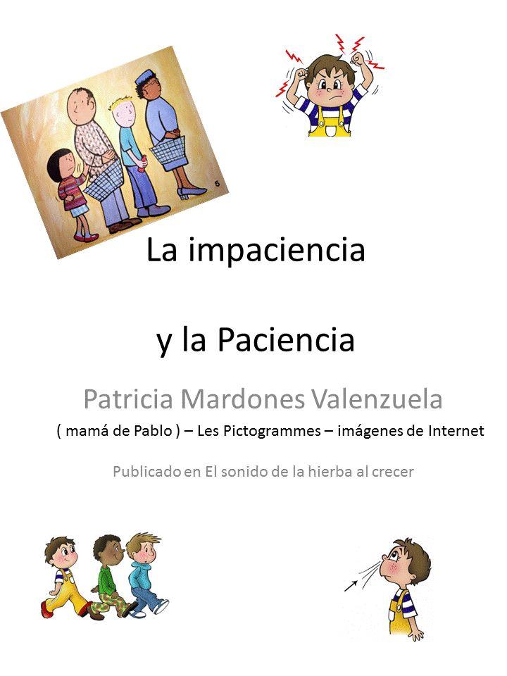 Trabajamos la paciencia, por Patricia Mardones :El sonido de la hierba al crecer