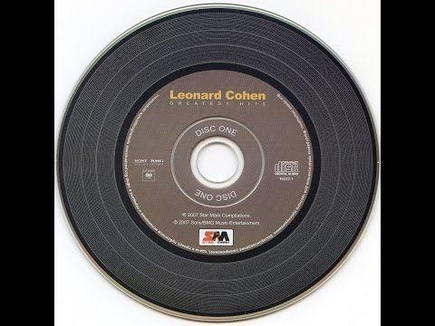 ▶ Leonard Cohen Greatest Hits 1967-2004 CD 1 - YouTube
