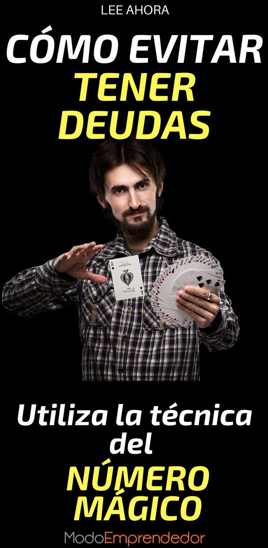"""Vivimos en una sociedad consumista y es fácil que te preguntes: Cómo evitar tener deudas. Simplemente debes utilizar la técnica del """"número mágico""""."""