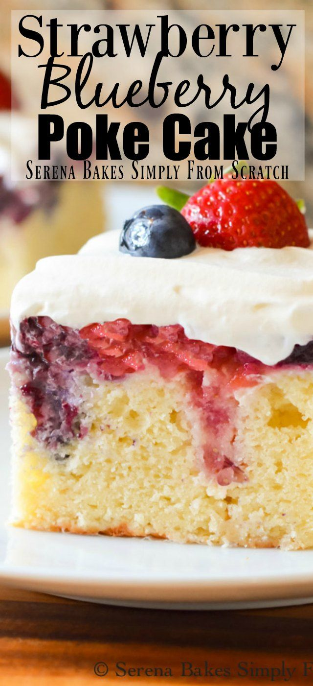 Red White and Blue Patriotic Poke Cake with strawberry blueberry filling! Perfect for 4th of July!