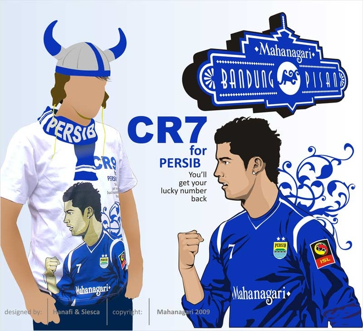 Hahaha CR7 for PERSIB :))