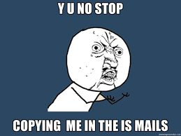 Image result for stop copying me status