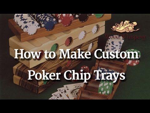 How to make Poker Chip Trays - The Wood Whisperer