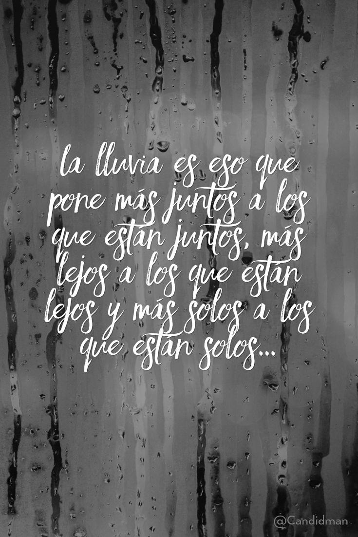 """""""La #Lluvia es eso que pone más #Juntos a los que están juntos, más #Lejos a…"""