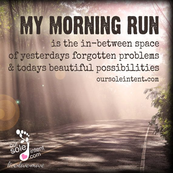 Early Morning Quotes: 1000+ Images About Running Motivation On Pinterest