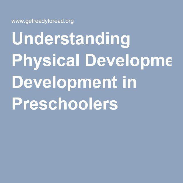 Understanding Physical Development in Preschoolers