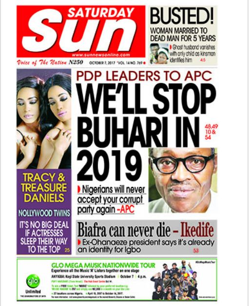 NAIJA NEWSPAPERS: TODAY'S THE DAILY SUN NEWSPAPER HEADLINES 7TH OCTOBER 2017]