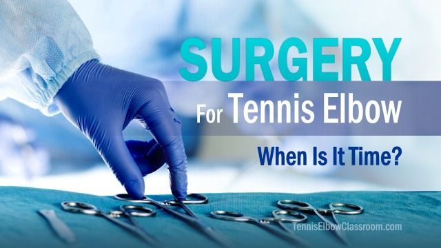 "If you have a stubborn, chronic case of Golfer's or Tennis Elbow, when is it 'time' to start thinking about surgery? – Here are five key things to consider before you decide, including risks, rehab and recovery time and whether you've ""tried everything!"" - http://tenniselbowclassroom.com/tennis-elbow-treatments/tennis-elbow-surgery-when-is-it-time/ - #Tennis-Elbow-Treatment - #TennisElbow"