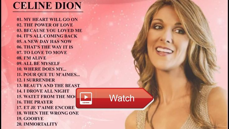 Celine Dion Greatest Hits Celine Dion Collection Best Playlist  Celine Dion Greatest Hits Celine Dion Collection Best Playlist Celine Dion Greatest Hits Celine Dion Collection Bes
