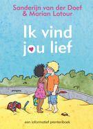 Ik vind jou lief (Gebonden) - Uitgeverij Ploegsma