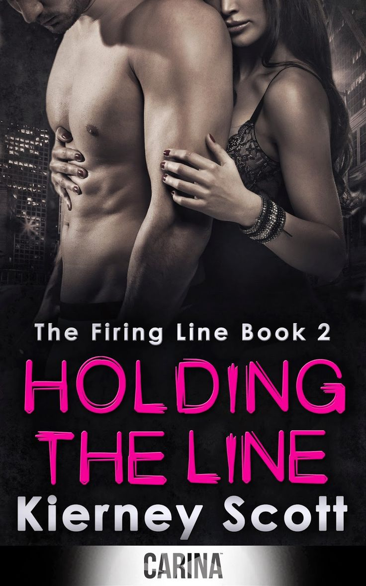 Review: Holding the Line (The Firing Line #2) by Kierney Scott   BrizzleLass