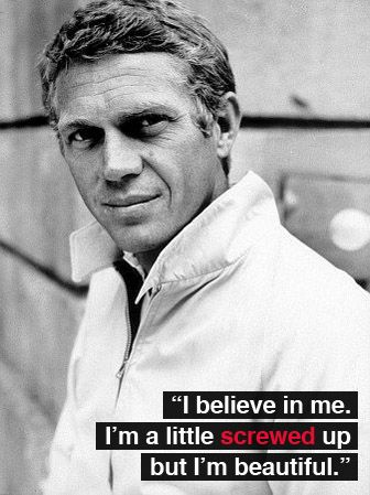 in his own words....Steve Mcqueen Quotes, Quotes Lawlz, Men Who Sing Quotes