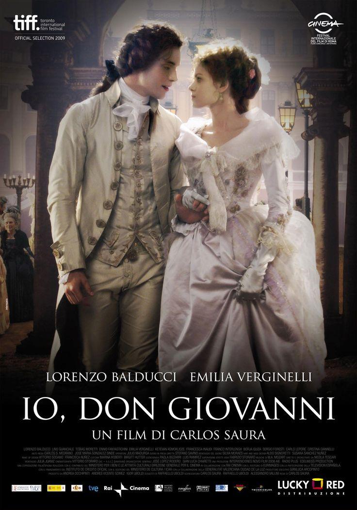"""Io, Don Giovanni [Don Giovanni: naissance d'un opéra] - Carlos Saura 2009 -- """"Condamné à 15 années d'exil pour complot contre l'église, le prêtre Lorenzo da Ponte quitte Venise pour Vienne. L'Empereur Joseph II, se prenant d'emblée d'amitié pour le jeune, lui demande d'écrire le livret des Noces de Figaro pour Mozart. C'est un véritable succès. Casanova l'implore de travailler avec Mozart à l'écriture d'un nouvel opéra Don Giovanni. """""""