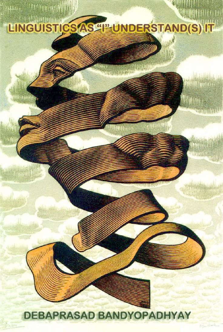 "LINGUISTICS AS ""I"" UNDERSTAND(S) IT | DEBAPRASAD BANDYOPADHYAY - Academia.edu"