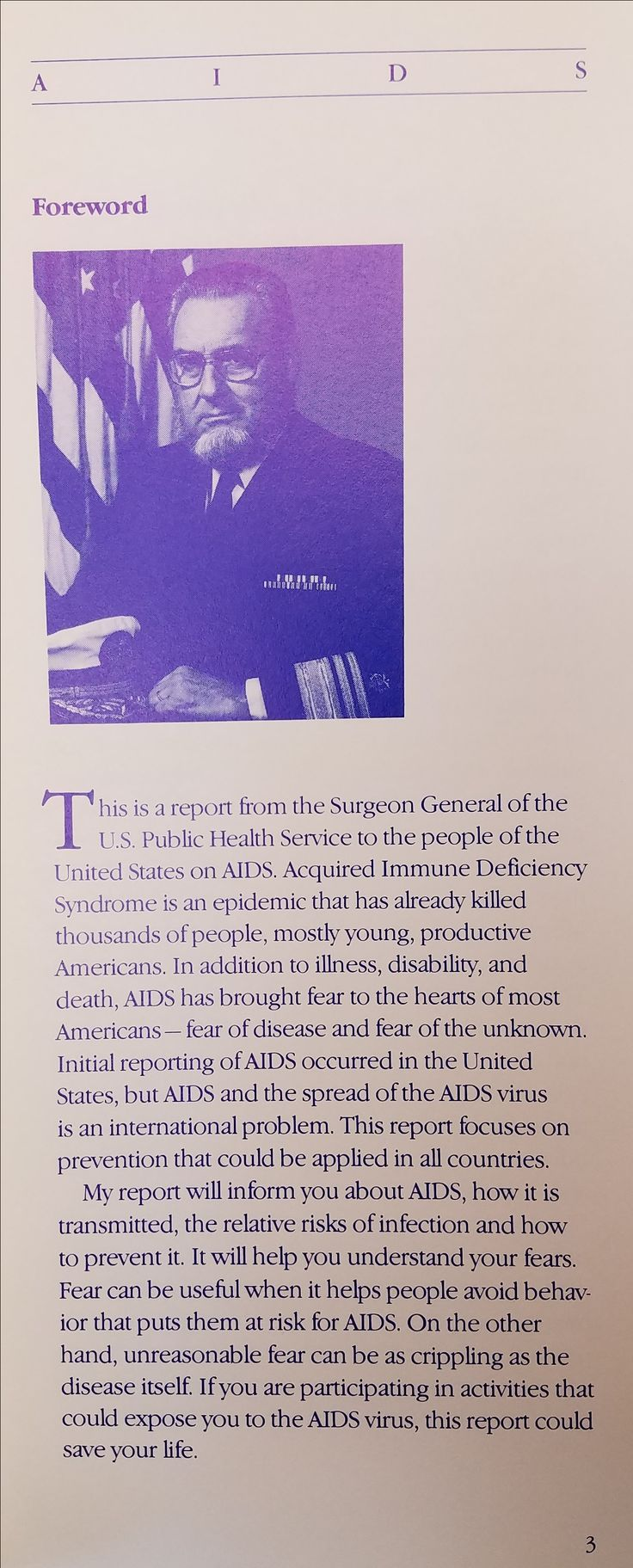 1987.  Surgeon General C. Everett Koop sought to alleviate Americans' fear of AIDS with information.  He described the transmission and symptoms of AIDS, the state of the epidemic, and discussed condom use as a way to combat the spread of AIDS.